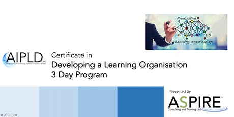 Certificate in Developing a Learning Organisation tickets