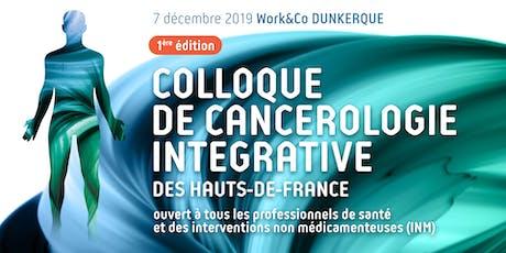 1er Colloque de Cancérologie Intégrative billets