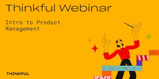 Thinkful Webinar | Becoming a Product Manager Info Session