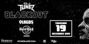 DJ TUNEZ BLACKOUT LAGOS