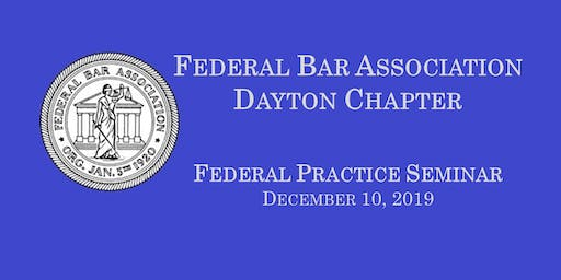 Federal Court Practice Seminar