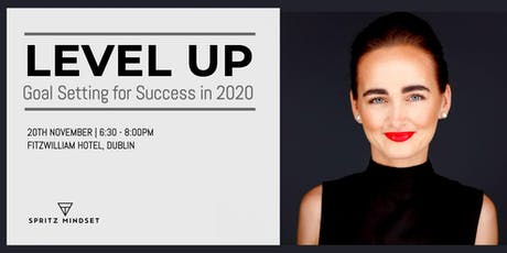 LEVEL UP   Goal Setting for Success in 2020 tickets