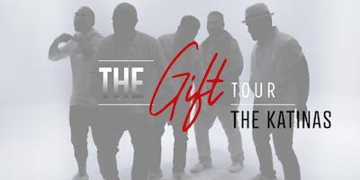 "The Katinas present ""THE GIFT TOUR"""