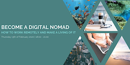 Become a Digital Nomad: How to work remotely and make a living of it