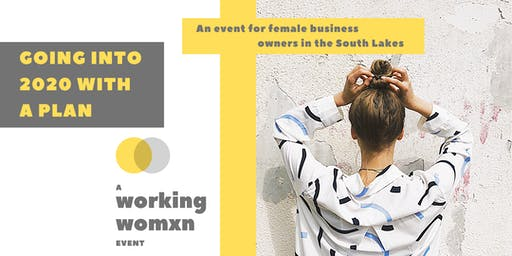 Going into 2020 with a plan | A working womxn event