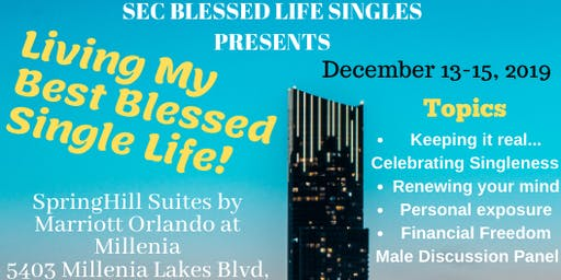 "SEC BLESSED LIFE SINGLES Present ""Living My Best Blessed Life"""