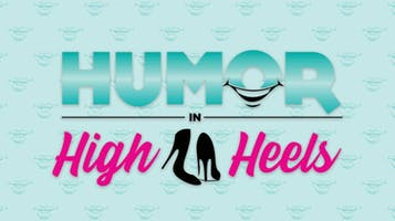 """""""Humor in High Heels"""": Female Comedian Week"""