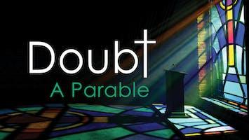 """""""Doubt: A Parable"""""""
