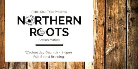 Northern Roots Artisan Market tickets