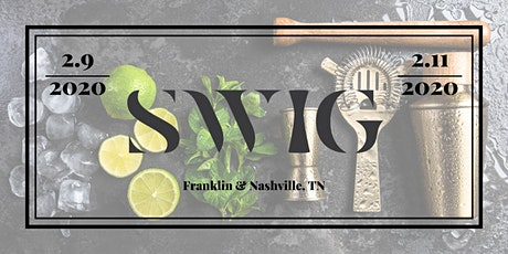 SWIG - Mobile Bar Conference Franklin, TN Feb 9-11, 2020 tickets