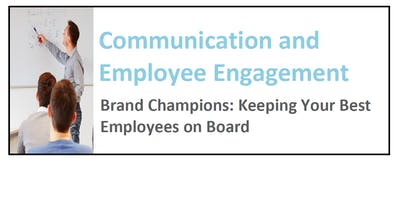 Enlisting Your Employees as Brand Champions SOLD OUT