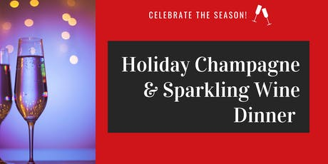 Holiday Champagne & Sparkling Wine Dinner tickets