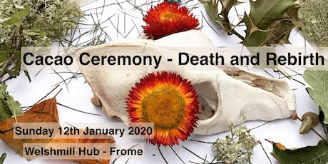 Sacred Cacao ceremony - Death and Rebirth tickets