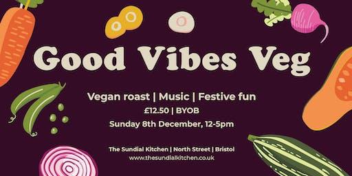 Good Vibes Veg - Vegan Roast