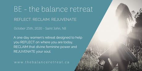 BE - the balance retreat [Saint John 2020] tickets