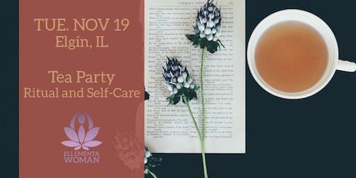 Ellementa Elgin: Tea Party, Ritual and Self Care