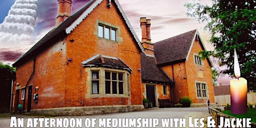 An afternoon of mediumship with Les and Jackie- £12 P/P