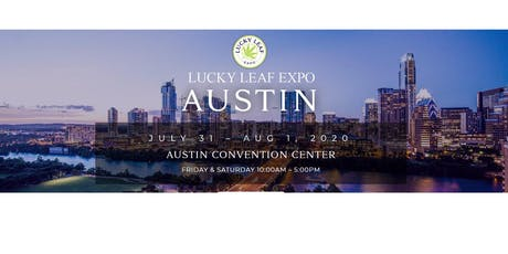 Austin Events August 2020.Lucky Leaf Expo Dallas 2020 Tickets Fri May 29 2020 At 10
