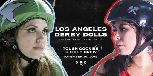 DERBY DOLL PLAYOFFS: Tough Cookies v Fight Crew - Banked Track Roller Derby
