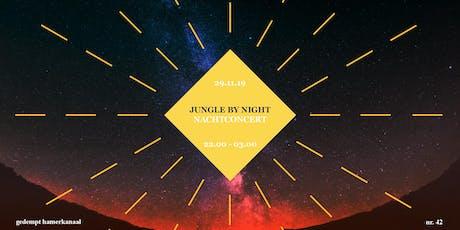 Jungle By Night - Nachtconcert tickets