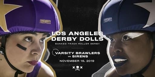 DERBY DOLL PLAYOFFS: Varsity Brawlers v Sirens - Banked Track Roller Derby