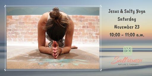 Jesus and Salty Yoga
