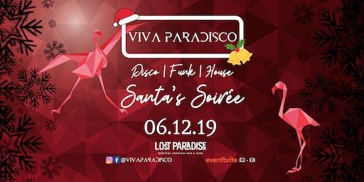 Viva Paradisco // Santas Soirée