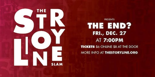 The Storyline SLAM: The End?