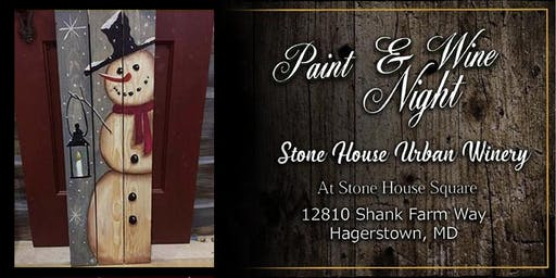 Paint Event at Stone House Urban Winery 4ft snowman
