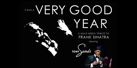 It Was a Very Good Year: Sinatra the Musical tickets