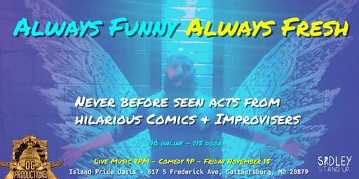 Always Funny Always Fresh [stand-up & improv comedy]