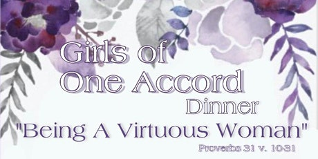 Girls Of One Accord Dinner tickets