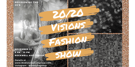 Modista Fashion Group: 20/20 Visions Fashion Show tickets