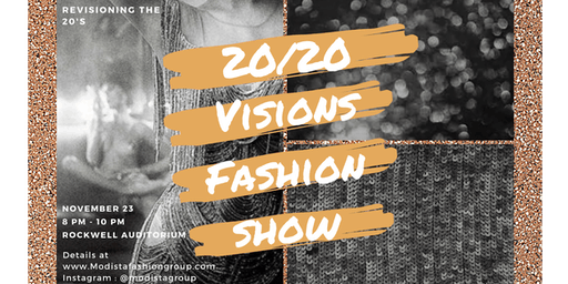 Modista Fashion Group: 20/20 Visions Fashion Show