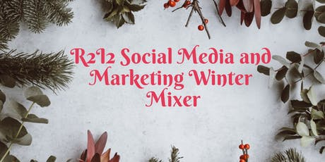 R2I2 Social Media And Marketing WInter Mixer  tickets