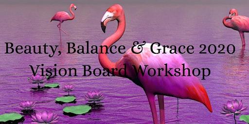 Beauty, Balance & Grace 2020 Vision Board Workshop