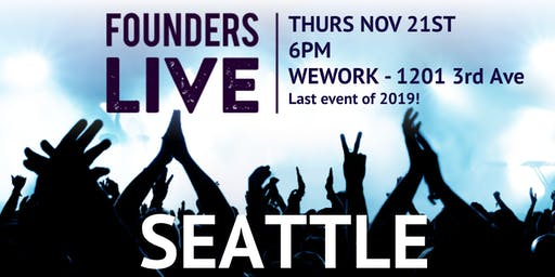 Founders Live Seattle