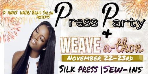 Shampoo/Press Party & Weave-A-Thon