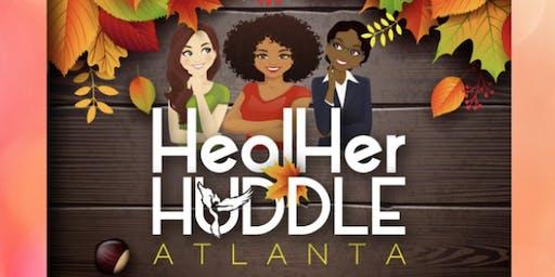 HealHer Huddle Atlanta 2019, A Day of Elevation and Celebration