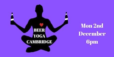 Beer Yoga - Cambridge - Mon 2nd Dec - 6pm tickets