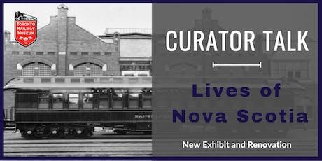 Curator Talk: The Lives of Nova Scotia Exhibit tickets