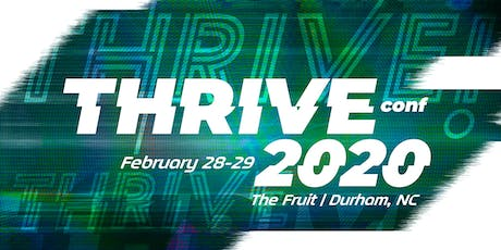 THRIVE 2020 :: Conference :: February 29, 2020 tickets