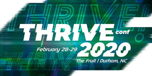 THRIVE 2020 :: Conference :: February 29, 2020