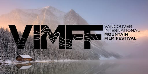 VANCOUVER INTERNATIONAL MOUNTAIN FILM FESTIVAL - BEST OF THE FEST TOUR