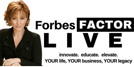 10x  YOUR Business with Forbes Riley tickets