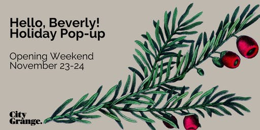 Beverly Holiday Pop-Up: Opening Weekend