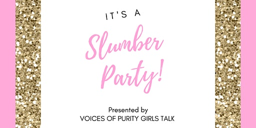 """Voices of Purity Girls Talk Slumber Party"""