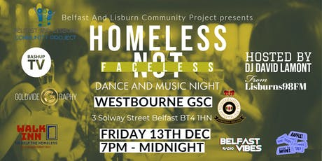 Homeless Not Faceless - Dance And Music Night tickets