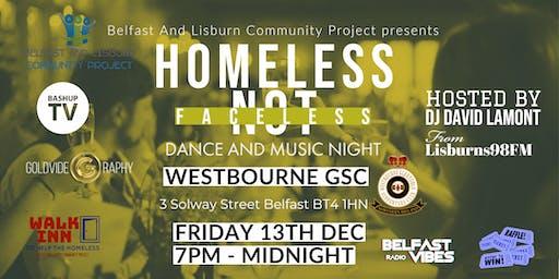 Homeless Not Faceless - Dance And Music Night