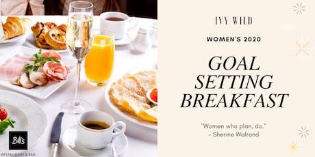 WOMEN'S 2020 GOAL SETTING BREAKFAST tickets